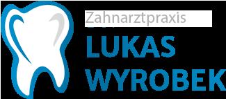 Zahnarztpraxis Lukas Wyrobek